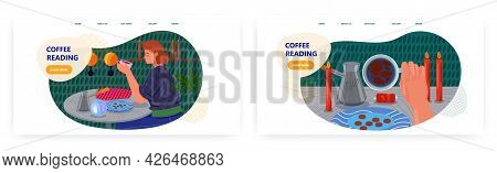 Coffee Reading Landing Page Design, Website Banner Vector Template Set. Fortune Telling, Tasseograph