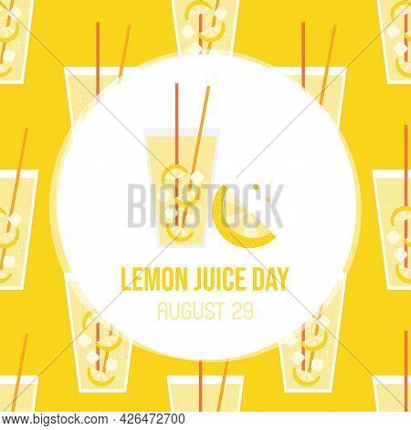 National Lemon Juice Day Greeting Card, Vector Illustration With Glass Of Lemonade And Lemon Slice A
