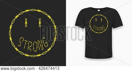 Emoji Smile Made By Barbed Wire With Slogan For T-shirt Design.  Typography Graphics For Tee Shirt W