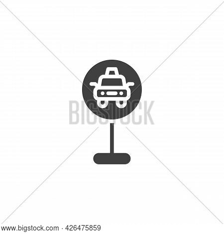 Taxi Parking Traffic Sign Vector Icon. Filled Flat Sign For Mobile Concept And Web Design. Taxi Park