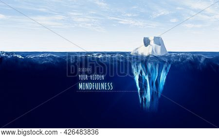 Discover Your Hidden Mindfulness Concept With Iceberg. Motivational Concept For Personal Growth With