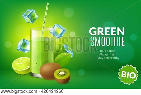 Fruit Juice Poster. Realistic Green Kiwi And Lime Fresh In Glass. Bright Advertising Banner. Cocktai