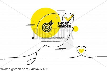 Target Icon. Continuous Line Check Mark Chat Bubble. Marketing Targeting Strategy Symbol. Aim With A