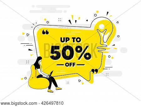 Up To 50 Percent Off Sale. Idea Chat Bubble Banner With Person. Discount Offer Price Sign. Special O