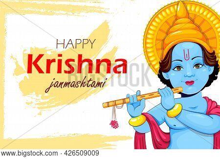 Happy Krishna Janmashtami Greeting Card. Lord Krishna Paying Flute. Stock Vector Illustration For Ho