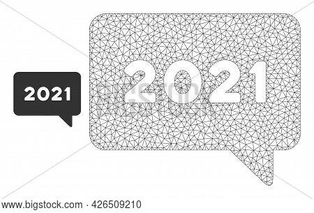 Mesh 2021 Message Model Icon. Wire Frame Polygonal Mesh Of Vector 2021 Message Isolated On A White B