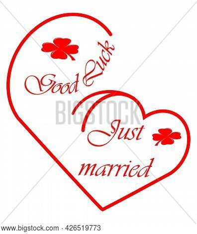 Just Married - Good Luck - Wedding Card With Heart Red - Illustration