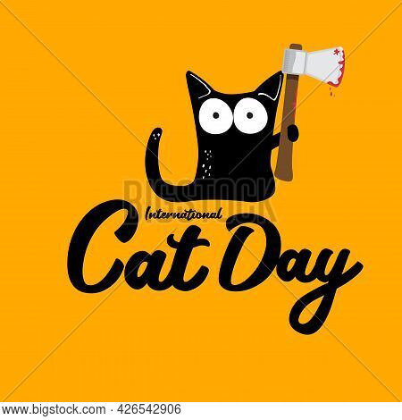 International Cat Day Funky Banner With Black Cat Holding Bloody Knife Isolated On Orange Background