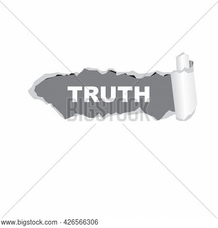 White Torn Paper, In The Torn Place The Inscription - Truth