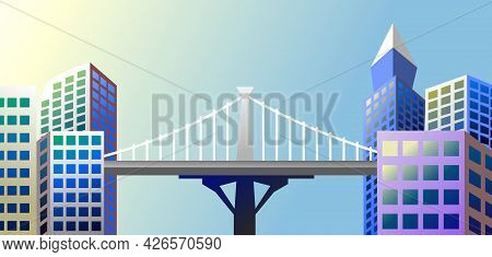 City With Skyscrapers And Bridges Vector, The Morning Sun Shines In The City, City With Clear Sky, P