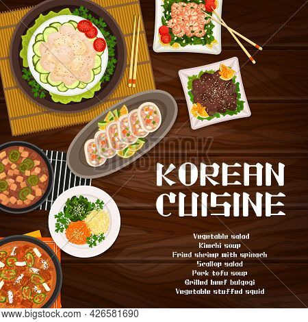 Korean Food Restaurant, Cafe Meals Banner. Kimchi And Pork Tofu Soup, Vegetable Stuffed Squid, Scall
