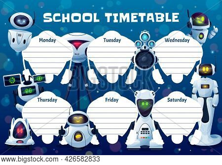 Drones, Robots And Androids School Timetable Vector Template. Weekly Planner Frame Design With Artif