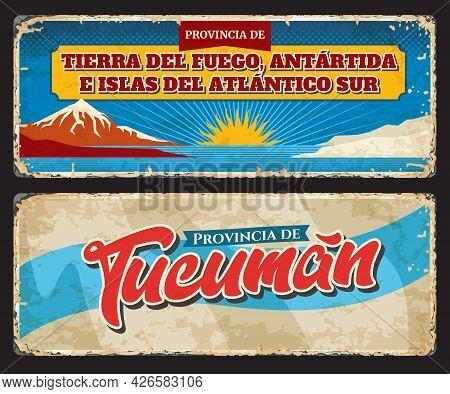 Tierra Del Fuego, Antartida E Islas Del Atlantico Sur And Tucuman Argentine Regions Vintage Tin Sign