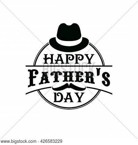 Father Day Icon With Mustaches And Hat, Vector Holiday Greeting Gift. Fathers Day And Daddy Family C