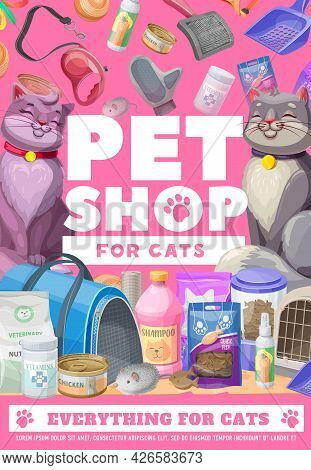 Pets Shop, Cat And Kitten, Pet Care Poster. Vector Zoo Market Ad Of Goods For Feline Domestic Animal