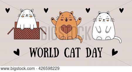 Cute Doodle Cats. Postcard To The International Day Of Cats. Cheerful Cat In A Box. Vector Illustrat