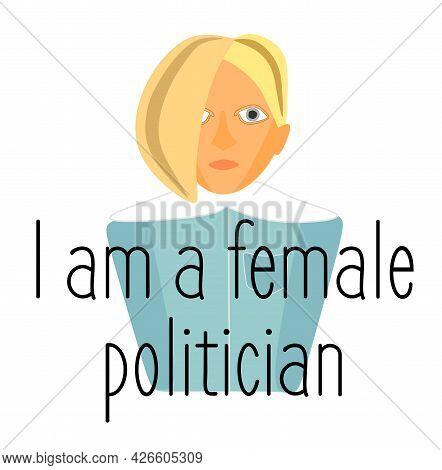 Politics And Politics. A Female Politician. A Young Politician. A Political Game. Elections And Cong