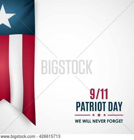 Patriot Day Banner. Realistic Ribbon In National Colors Of Usa. 9/11 We Will Never Forget. Design Fo