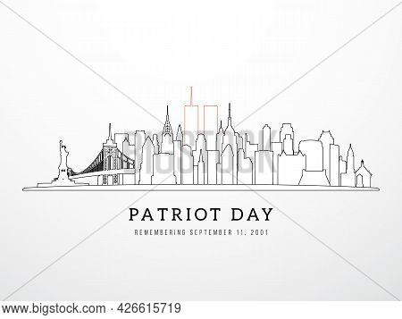 Patriot Day 9-11 Banner. New York Skyline View September 11, 2001. Nyc In Linear Style. Poster, Card