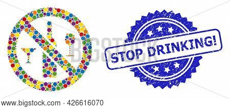 Colorful Mosaic Forbidden Wine Drinks, And Stop Drinking Exclamation Rubber Rosette Stamp. Blue Stam