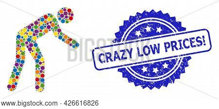 Colored Collage Tired Person, And Crazy Low Prices Exclamation Corroded Rosette Seal Imitation. Blue