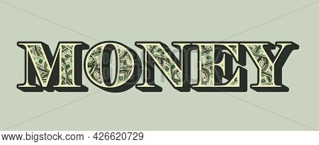Money Colorful Vintage Lettering With One Hundred Us Dollar Bills Pattern On Light Background Isolat