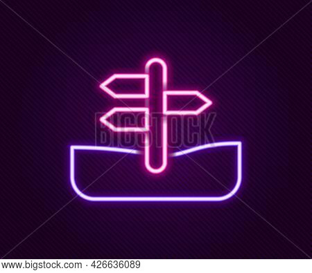 Glowing Neon Line Road Traffic Sign. Signpost Icon Isolated On Black Background. Pointer Symbol. Iso