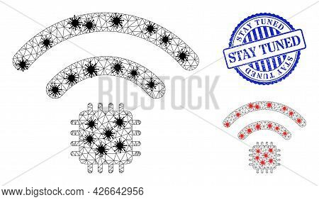 Mesh Polygonal Radio Sensor Symbols Illustration In Outbreak Style, And Rubber Blue Round Stay Tuned