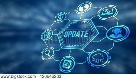 Internet, Business, Technology And Network Concept. Update Software Computer Program Upgrade. 3d Ill