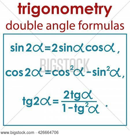 Vector Illustration Depicting The Mathematical Formulas Of The Double Angle Of Trigonometric Functio