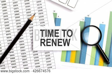 Time To Renew Text On White Card On Chart Background