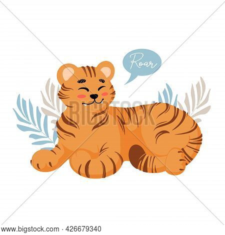 Cute Lying Tiger Growls Roar Childrens Vector Illustration In Cartoon Style. For Nursery, Posters, S