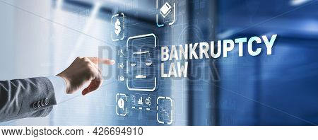 Bankruptcy Law Concept. Insolvency Law. Company Has Problems