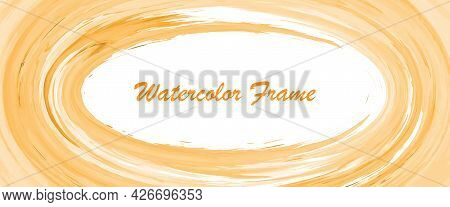 Orange Watercolor Background With An Oval Frame In The Center For Postcards, Banners, Posters And Cr