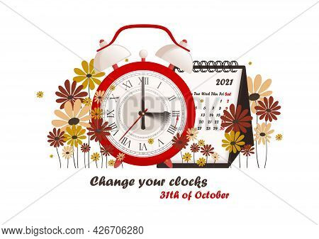 Daylight Saving Time Concept. The Clocks Moves Forward One Hour. Calendar With Marked Date, Text Cha