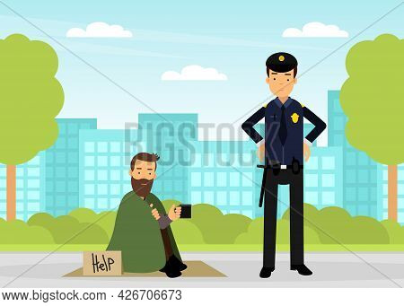 Man Police Officer Or Policeman With Truncheon Standing Near Homeless Begging For Help Vector Illust