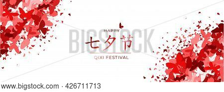 Chinese Valentines Day Festive Layout. Translation Qixi Festival Double 7th Day. Glitter Red Butterf