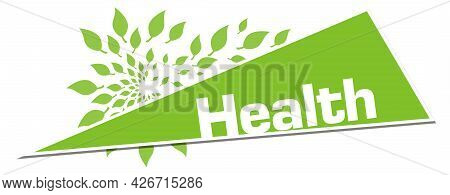 Health Text Written Over Green Background With Leaves.