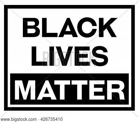 Black Lives Matter Black Sign On White