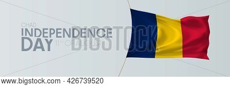 Chad Independence Day Vector Banner, Greeting Card.