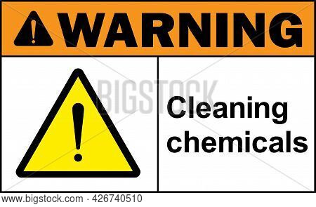 Cleaning Chemicals Warning Sign. Hazardous Chemical Signs And Symbols.