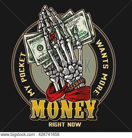 Money Colorful Round Logo In Vintage Style With Skeleton Hands With Gold Decorations Holding One Hun
