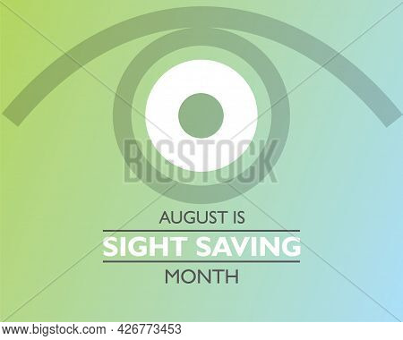 Vector Illustration Of Sight Saving Month Is Observed In August, The Celebration Is To Of Protecting