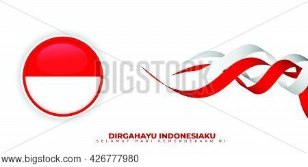 Indonesia Independence Day With Flying Red And White Ribbon. Indonesian Circle Flag Design. Indonesi