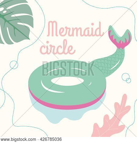 Vector Inflatable Mattress Or Circle In The Form Of A Turquoise Mermaid Tail On A Chillit Near The P