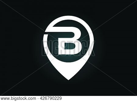 Initial B Monogram Letter Alphabet With Location Icon Pin Sign. Font Emblem. Navigation Map, Gps, Di