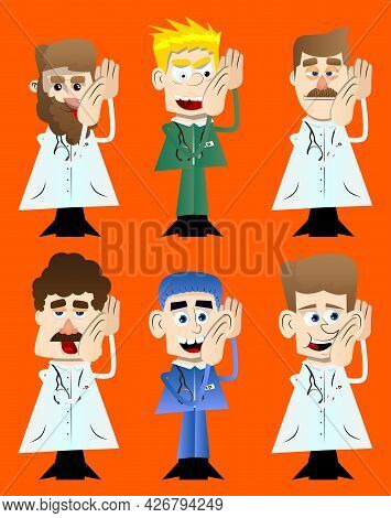 Funny Cartoon Doctor Holds Both Hand At His Ear. Vector Illustration. Health Care Worker Listening.