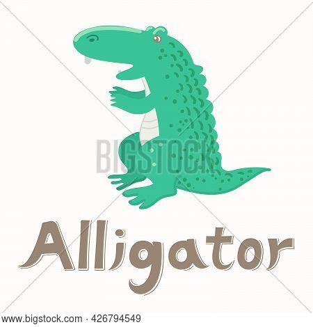Alligator. Vector Flat Illustration. Alphabet Card. Cute Cartoon Animal Card.