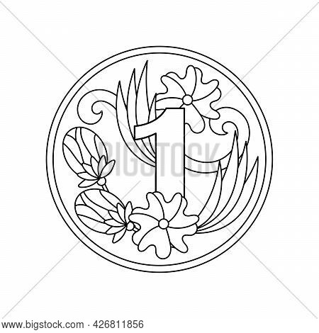 Coloring Book. Number 1 With Flowers, Buds And Leaves In A Round Frame, A Decorative Ornament For A