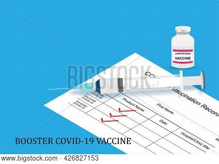 Booster Dose For High Immunity. Syringe And Needle, Vaccine Bottle And Vaccination Card With Check M